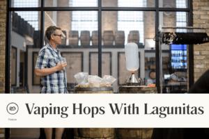 lagunitas hop vaping