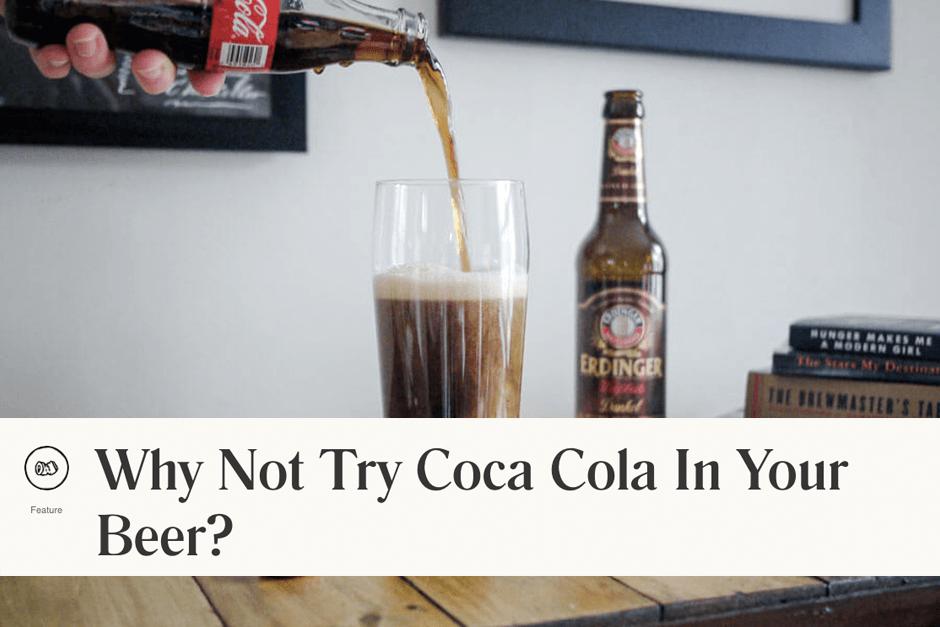 put coke in your beer